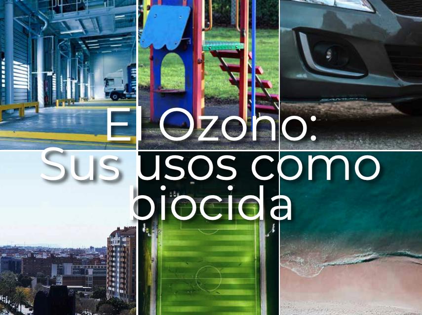 El Ozono: Sus usos como biocida