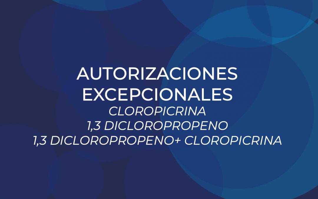 Autorizaciones excepcionales para cloropicrina y 1,3 dicloropropeno.